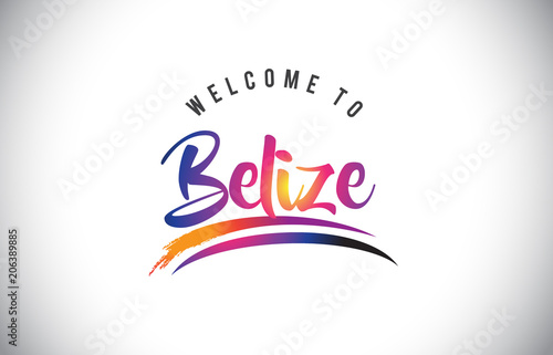 Belize Welcome To Message in Purple Vibrant Modern Colors. Wallpaper Mural