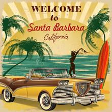 Welcome To Santa Barbara, Cali...