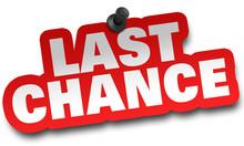 Last Chance Concept 3d Illustr...