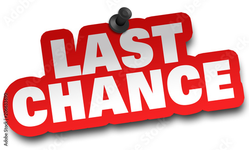 last chance concept 3d illustration isolated Poster Mural XXL
