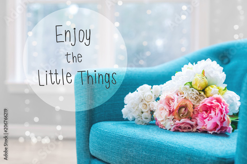 Fényképezés  Enjoy The Little Things message with flower bouquets with turquoise chair