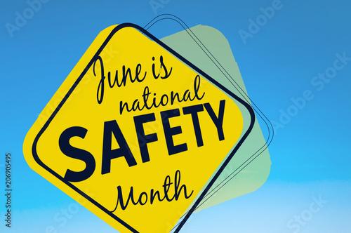 Fotografía  June is national safety month
