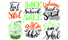 Set Of Welcome Back To School Labels. Vector Illustration. Hand Drawn Lettering Badges.