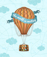 Vector conceptual art of hot air balloon with baggage. Concept of travel around the world. Phrase