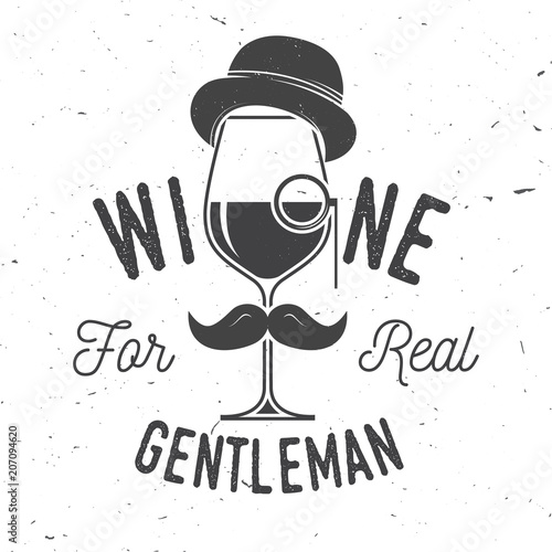 Fotografía  Wine for real gentleman. Winery company badge, sign or label.