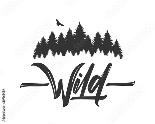 Hand drawn type lettering of Wild with silhouette of Pine
