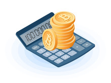 Flat Isometric Illustration Of Pile Of Bitcoins On The Office Accounting Electronic Calculator. The Business Growth, Earnings, E-commerce, Blockchain, Cryptocurrency, Profit, Success Vector Concept.