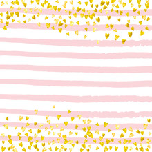 Gold Glitter Hearts Confetti  On Pink Stripes. Shiny Random Falling Sequins With Sparkles. Design With Gold Glitter Hearts For Party Invitation, Event Banner, Flyer, Birthday Card.