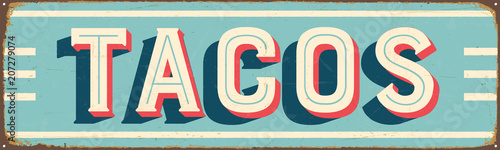Fotografie, Obraz  Vintage Style Vector Metal Sign - TACOS - Grunge effects can be easily removed f