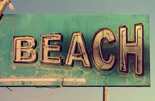BEACH Old Vintage Sign Or Rust...
