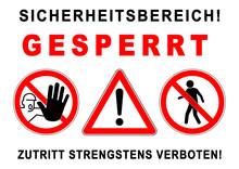 Ks315 Kombi-Schild - Ezs4 ExclusionZoneSign Ezs - Gefahrenzeichen: Sicherheitsbereich! - Sperrzone / Absperrung - Fußgänger / Zutritt Strengstens Verboten - Plakat - DIN A1 A2 A3 Poster Xxl G6160