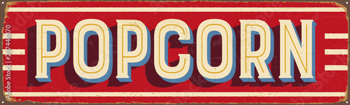 Vintage Style Vector Metal Sign - POPCORN - Grunge effects can be easily remo...