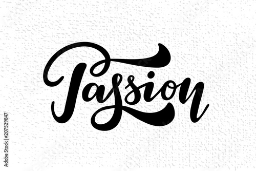 Passion hand drawn poster or card. Ink illustration. - Buy this ... 4d9d10de8096b