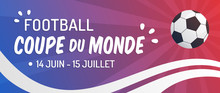 Football - Coupe Du Monde 2018