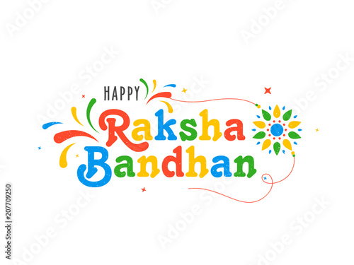 Photo  Rakhi with colorful text Raksha Bandhan, Indian brother and sister festival Raksha Bandhan concept