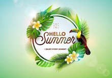 Hello Summer Illustration With Toucan Bird On Tropical Background. Exotic Leaves And Flower With Holiday Typography Element. Vector Design Template For Banner, Flyer, Invitation, Brochure, Poster Or