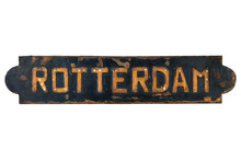 Old Rusted Ship Plate Of The Dutch City Of Rotterdam
