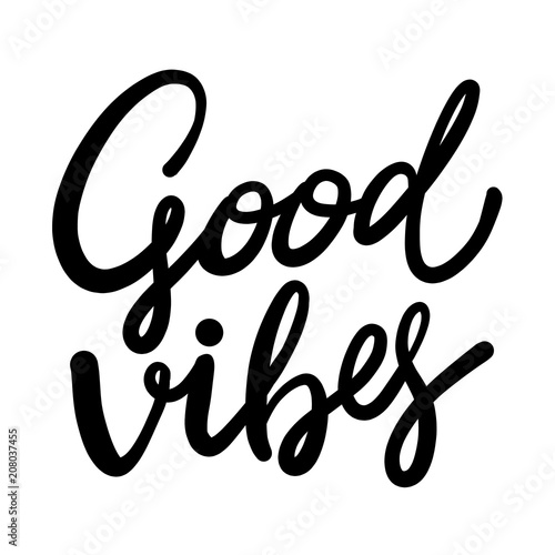 Papiers peints Positive Typography Good Vibes hand drawn vector lettering.