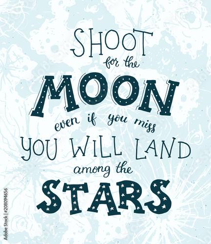 Shoot for the moon poster Ręcznie rysowane inspirujące qoute o księżycu i gwiazdach. Wektor ilustracja napis.