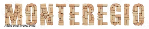 Word Monteregio made of wine corks Isolated on white background Wallpaper Mural