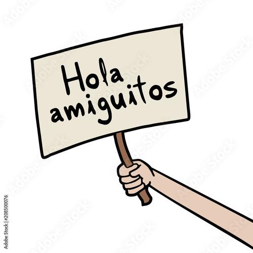 Fotografie, Obraz  Hello little friends message in spanish