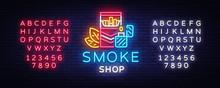 Smoke Store Logo Neon Vector. ...