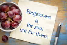 Forgiveness Is For Your Not Fo...