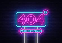 404 Page Not Found Vector Banner. 404 Error Design Template, Neon Sign Billboard, Contemporary Design Design. Vector Illustration