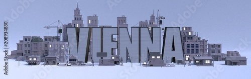 Fotografie, Obraz  Vienna lettering name, illustration 3d rendering city with gray buildings