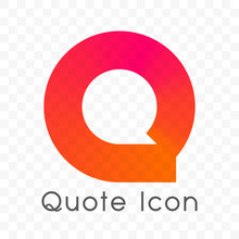 Quote Chat Bubble Message Vector Icon
