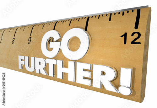 Photo  Go Further Ruler Measure Farther Distance Words 3d Render Illustration