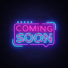 Coming Soon Neon Sign Vector. ...