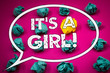 Writing note showing It Is A Girl Motivational Call. Business photos showcasing Female baby coming Gender reveal Celebration