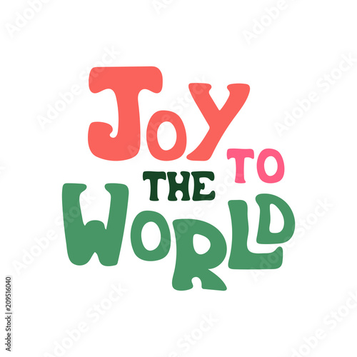 Photo  Hand-drawn vector quote with phrase - Joy to the world.