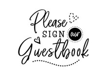 Please Sign Our Guestbook Wedd...