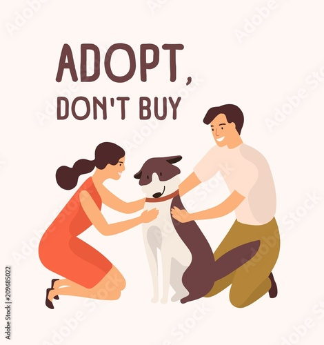 Pair of happy man and woman embracing cute dog and Adopt Don't Buy message Wallpaper Mural