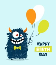 Funny Cartoon Monster With Balloons. Happy Birthday Cute Design. Vector Illustration