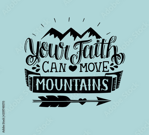 Foto Hand lettering Your faith can move mountains on blue background