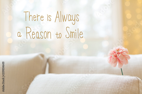 Fotografie, Obraz  There Is Always A Reason to Smile message with a flower in a bright interior roo