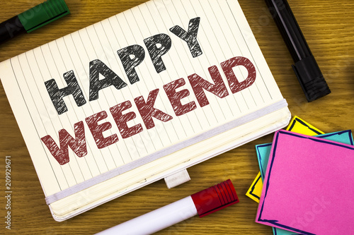 Fotografía  Handwriting text writing Happy Weekend