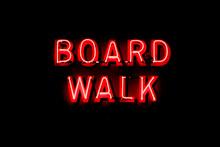 Boardwalk Neon Sign