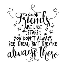 Good Friends Are Like Stars, Y...