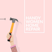 Woman Using Hammer And Nail On The Wall Isolated On Pink Background. Do It Yourself Home Repair By Woman Concept. Vector Illustration EPS10 With Copy Space , Flat Design