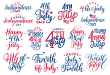 Fourth Of July, Handwritten Phrases Set For Greeting Card,banner Etc.Vector Calligraphy Collection For Independence Day.