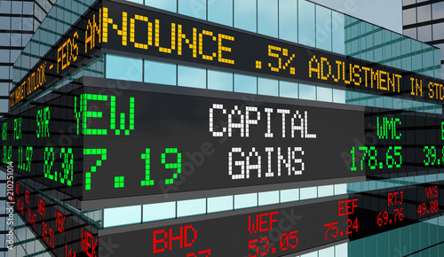 Obraz Capital Gains Investment Income Revenue Stock Market Ticker 3d Render Illustration - fototapety do salonu