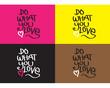 do what you love logo vector