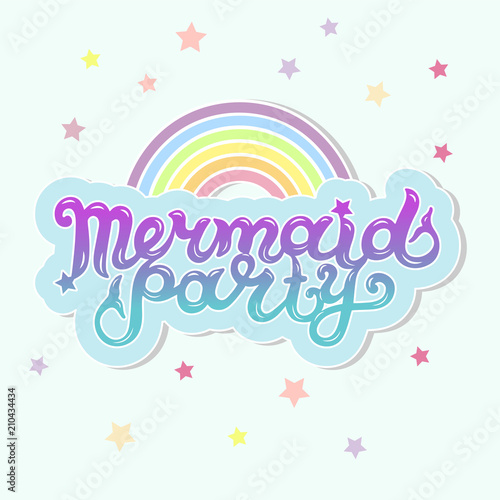 Mermaid Party Text As Cloud With Rainbow Logotype Badge Patch Icon Isolated