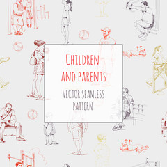Children and parents, stroll with children. Hand-drawn vector seamless pattern