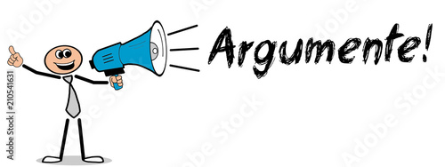 Photo Argumente! Mann mit Megafon