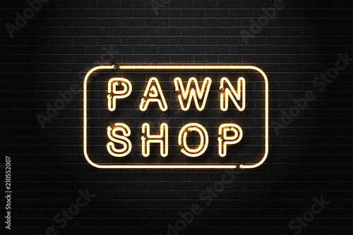Fototapeta Vector realistic isolated neon sign of Pawn Shop logo for decoration and covering on the wall background